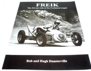 FREIK - The Private Life of the Freikaiserwagen (Dunsterville 2008 1st ed)  **on Hold**